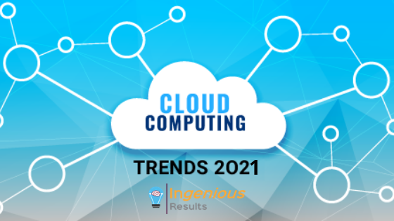 5 Cloud Computing Trends to Look Out For in 2021