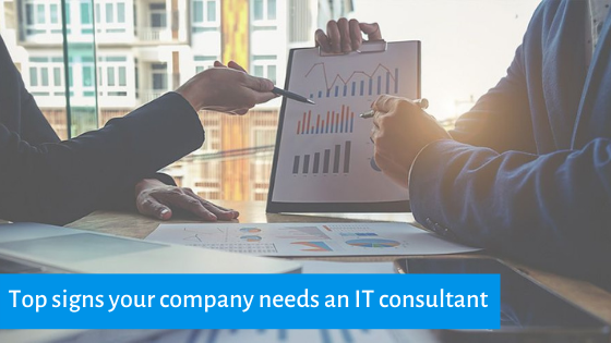 Top Five signs your company needs an IT consultant
